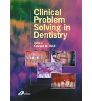 clinical problem solving in dentistry latest edition