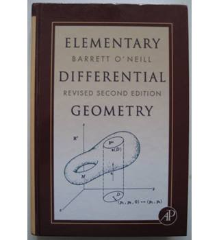 Revised 2nd Edition Elementary Differential Geometry