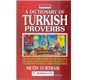A Dictionary of Turkish Proverbs