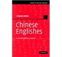Chinese Englishes - Kingsley Bolton
