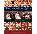 The American Quilt, a History of Cloth and Comfort 1750-1950