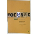 Forensic Linguistics: An Introduction to Language, Crime and the Law