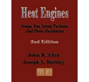 Heat Engines - Steam, Gas, Steam Turbines and Their Auxiliaries