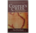Cooper's Creek Tragedy and Adventure in the Australian Outback