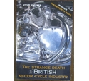 The Strange Death of the British Motor Cycle Industry
