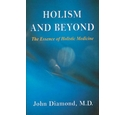 Holism and Beyond
