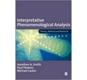 Interpretative phenomenological analysis- Smith,Flowers & Larkin