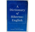 A dictionary of Hiberno-English
