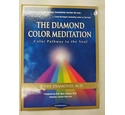 The Diamond Color Meditation