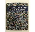 In Praise of Mountains
