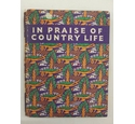 In Praise Of Country Life