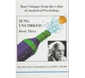 Jung Uncorked Book 3