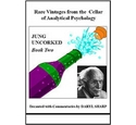 Jung Uncorked Book 2