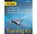 Configuring Windows Server 2008 Network Infrastructure MCTS self-paced training kit Exam 70-642