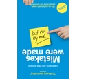 Mistakes were made, but not by me - Carol Tavris & Elliot Aronson PB
