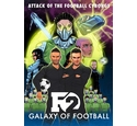 Galaxy of Football - Attack of the Football Cyborgs. As New.
