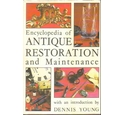 Encyclopedia of Antique Restoration and Maintenance