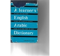 A Learner's English-Arabic Dictionary