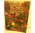 Roses Practical advice on growing and caring for all types of roses