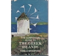 The Companion Guide to The Greek Islands by Ernle Bradford