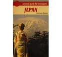 Japan A travel guide for teenagers