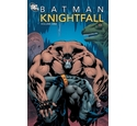 Batman. Volume one Knightfall