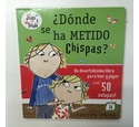 Donde se ha Metido Chispas?/ Sizzles is completley not here- Lauren Child (Spanish) Board Book