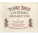 Diary Days in the 86th Year of Great Aunt Tit-bit