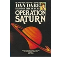 Dan Dare. Vol 3 Operation Saturn
