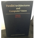 Parallel Architectures and Computer Vision