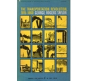 The Transportation Revolution 1815-1860 (economic history of the United States Vol 4)