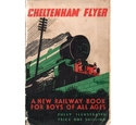 Cheltenham Flyer: a new railway book for boys of all ages