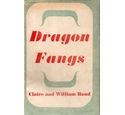 Dragon Fangs: Two years with Chinese guerillas FIRST EDITION