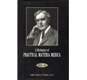 A Dictionary of Practical Materia Medica (Volume 3 only)