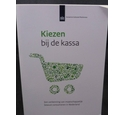 Kiezen bij de kassa - Choose at checkout