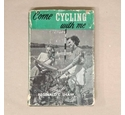 Come cycling with me - R C Shaw