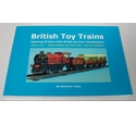 British Toy Trains - Book 4 of 5 - Signed by Michael D. Foster