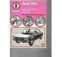 Audi 100 1969-76 Autobook - Owners Workshop Manual