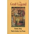 The Grail Legend Emma Jung & Marie-Louise von Franz