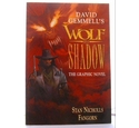 David Gemmell's Wolf in shadow