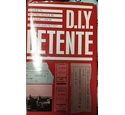 D.I.Y. detente A guide to meeting people in the Soviet Union
