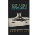 Demand the Impossible- Science fiction and the utopian imagination