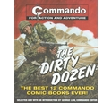 The dirty dozen: The best 12 commando comic books. Hardback