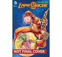 Larfleeze. Volume 1 Revolt of the Orange Lanterns