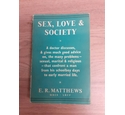 Sex, Love and Society, First Edition 1959