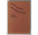 Ethel Mannin - Forever Wandering - Signed by the Author