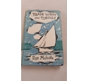 Trade Winds and Turtles - SIGNED