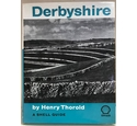 DERBYSHIRE: A SHELL GUIDE.
