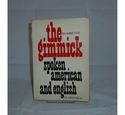 The Gimmick - By Adrienne - Spoken American and English