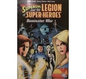 Supergirl and the Legion of Super-Heroes VOL 03: Dominator War